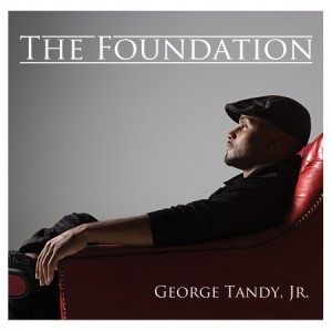 GeorgeTandyJr_CoverArt_The-Foundation-e1406215700258