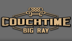 Couchtime With Big Ray