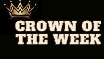 Crown Of The Week